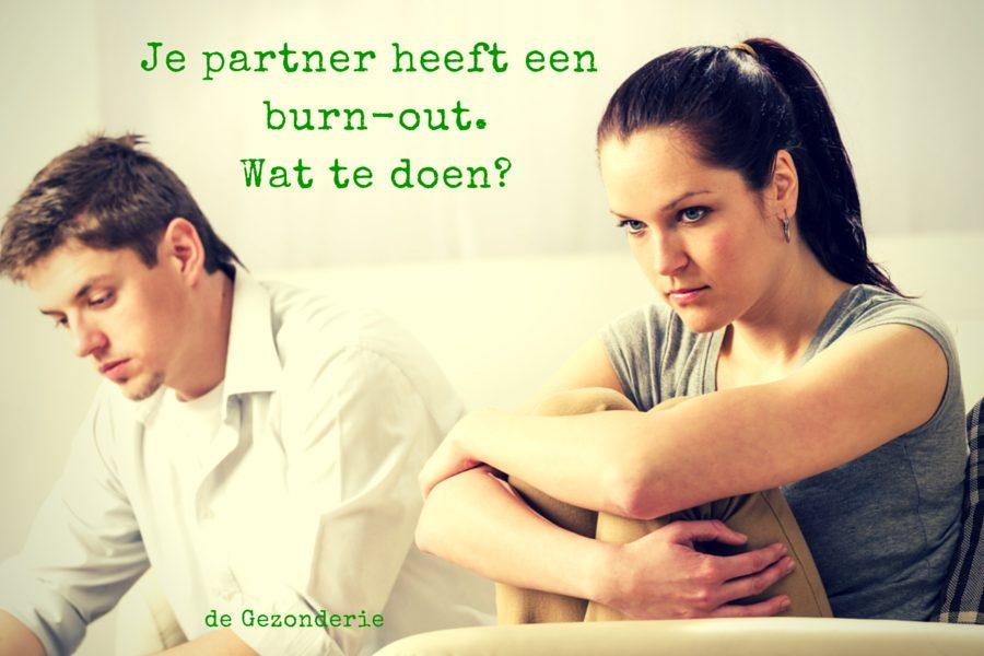 Je partner heeft een burn-out.