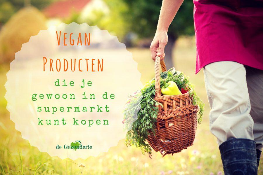 Vegan producten die je gewoon in de supermarkt kunt kopen