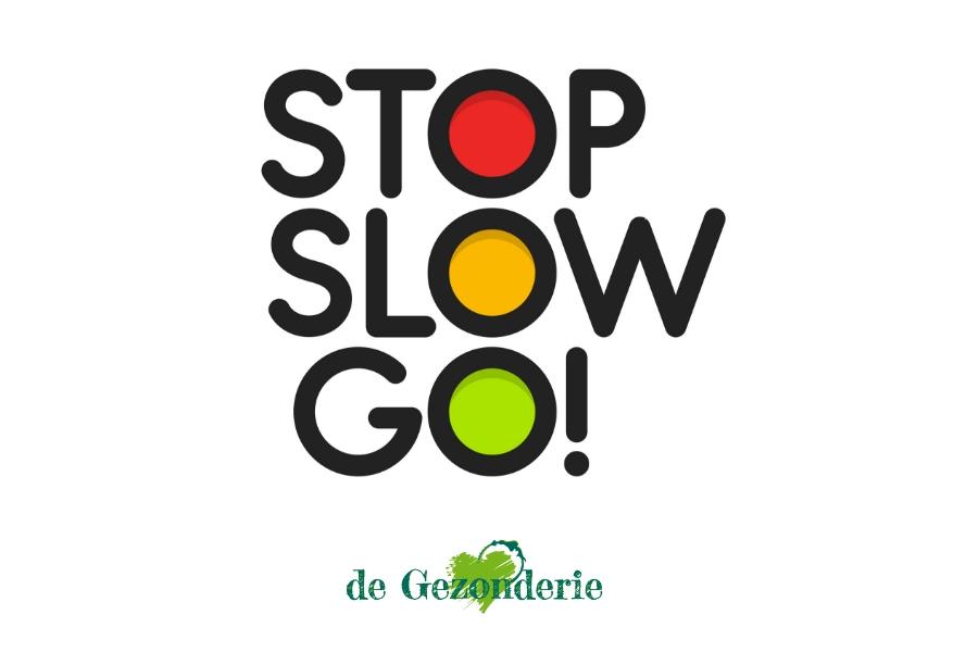 Stop Slow Go - De Gezonderie